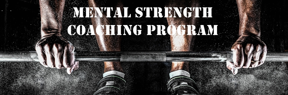 Mental Strength Coaching Program